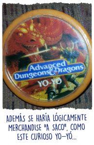Un yo-yó oficial de AD&D. Como lo oyes...